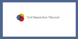 Civil Resolution Tribunal Update – July 2015