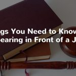 3 Things You Need to Know When Appearing in Front of a Judge