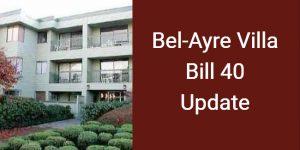 What will Happen to Bel-Ayre Villa in Bill 40 Case?