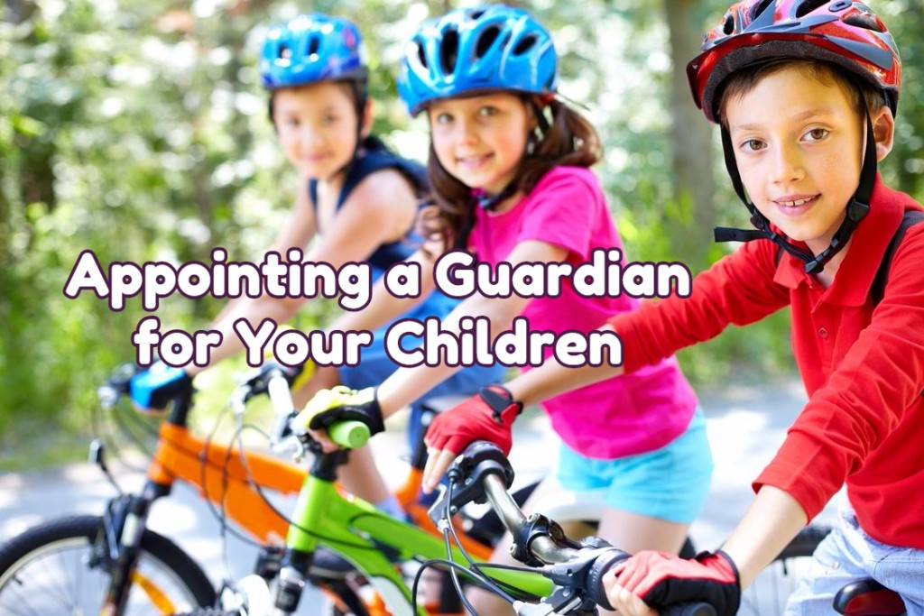 appointing a guardian for your children railtownlaw