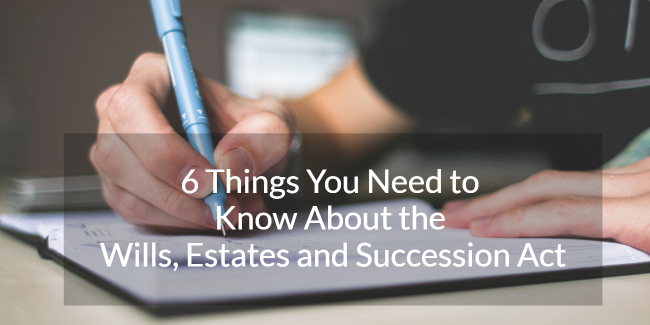 6 things you need to know about the wills estates and succession 6 things you need to know about the wills estates and succession act in british columbia solutioingenieria Gallery