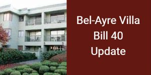 What will Happen to Bel-Ayre Villa in Bill 40 Case?